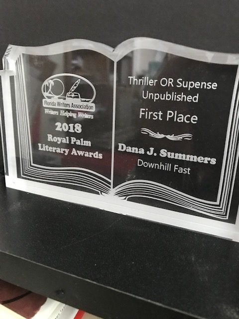 Florida Writer's Association 2018 Royal Palm Literary Awards Thriller or Suspense Unpublished First Place to Dana J Summers for Downhill Fast